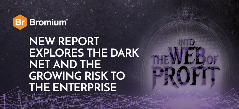 Bromium-Behind-the-Dark-Net-Black-Mirror-Web-of-Profit-Report